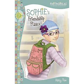 Sophies Fiasco de amizade pela Rue & Nancy N.