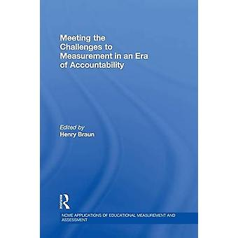 Meeting the Challenges to Measurement in an Era of Accountability by Braun & Henry