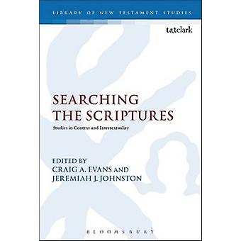 Searching the Scriptures Studies in Context and Intertextuality by Evans & Craig A