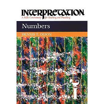 Comentario de Biblia de interpretación A números para la enseñanza y predicación por Olson y Dennis T.