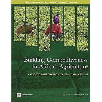 Gebouw concurrentievermogen in de Afrikaanse landbouw door Webber & C. Martin