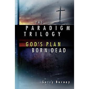 Die Paradigma-Trilogie von Burney & Gerry
