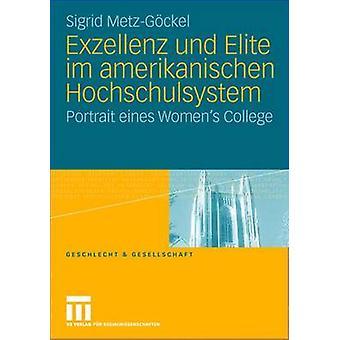 Exzellenz und Elite im amerikanischen Hochschulsystem portret eines Womens College door MetzGckel & Sigrid