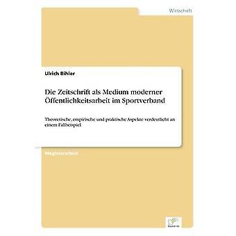 Die Zeitschrift als Medium moderner ffentlichkeitsarbeit im Sportverband Bihler & Ulrich