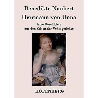 Herrmann von Unna par Benedikte Naubert