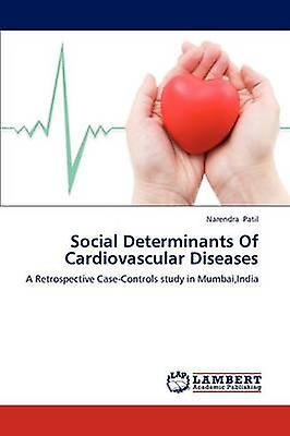 Social Determinants Of Cardiovascular Diseases by Patil & Narendra