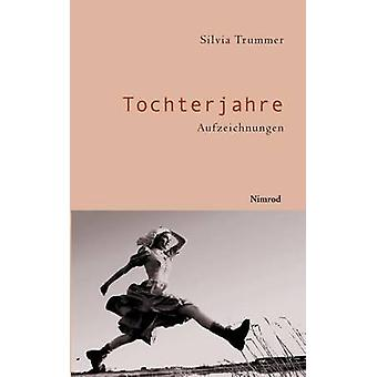 Tochterjahre by Trummer & Silvia