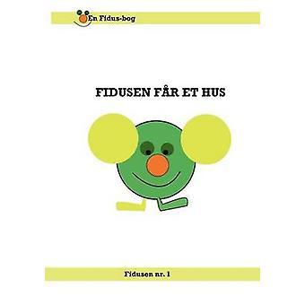 Fidusen fr et hus by Jensen & Rune H.