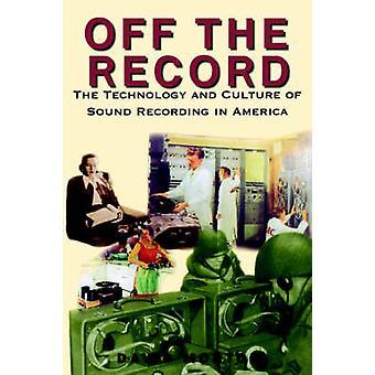 Fuera del registro-la tecnología y cultura de grabación de sonido en Amer