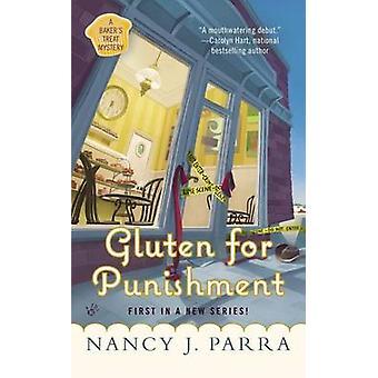 Gluten for Punishment by Nancy J Parra - 9780425252109 Book