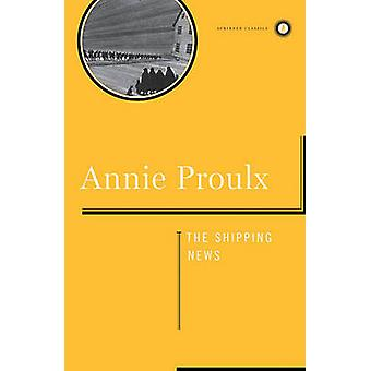 The Shipping News by Annie Proulx - 9780684857916 Book