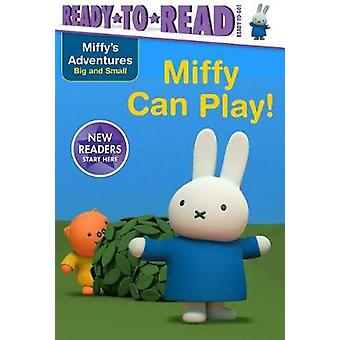 Miffy Can Play! by R J Cregg - 9781534401273 Book