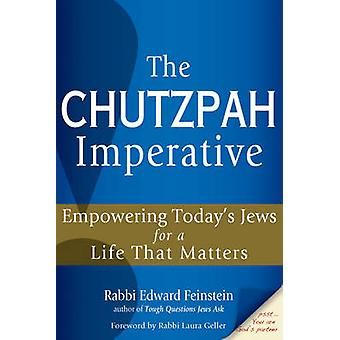 Chutzpah Imperative - Empowering Today's Jews for a Life That Matters