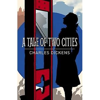 A Tale of Two Cities by Charles Dickens - 9781788280587 Book