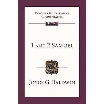 1 and 2 Samuel - An Introduction and Survey by Joyce Gertrude Baldwin