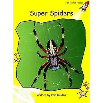 Super Spiders - Early - Level 2 (International edition) by Pam Holden -