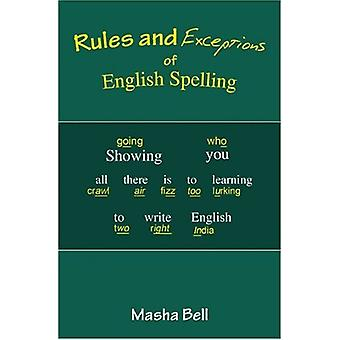 Rules and Exceptions of English Spelling by Masha Bell - 978190349039