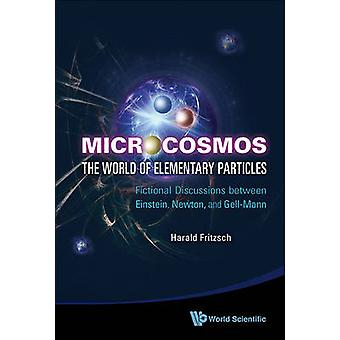 Microcosmos - The World of Elementary Particles - Fictional Discussions
