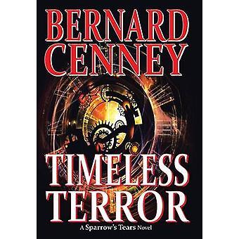Timeless Terror by Cenney & Bernard
