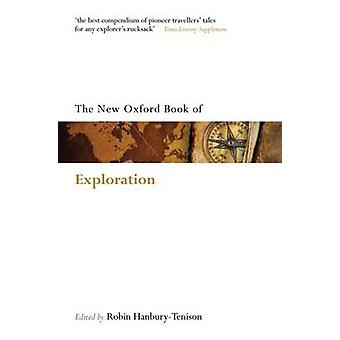 The Oxford Book of Exploration by Robin HanburyTenison