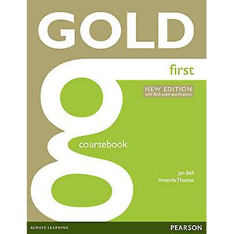 Gold First New Edition Coursebook by Amanda Thomas