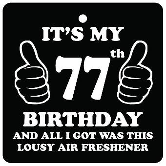 77th Birthday Lousy Car Air Freshener