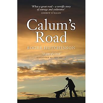 Calum's Road (Paperback) by Hutchinson Roger