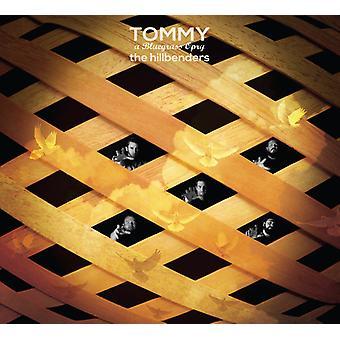 Hillbenders - Tommy: Una importación de Estados Unidos Bluegrass Opry [CD]
