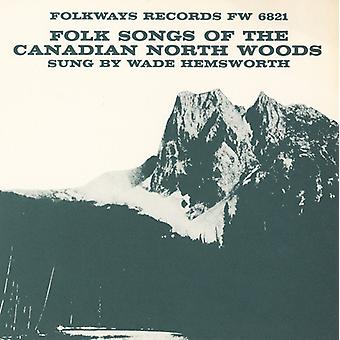 Hemsworth - Folk Songs of the Canadian North Woods [CD] USA import