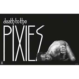 Pixies-Death Poster Poster drucken