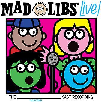Mad Libs Live! (Original Cast Recording) - Mad Libs Live! (Original Cast Recording) [CD] USA import
