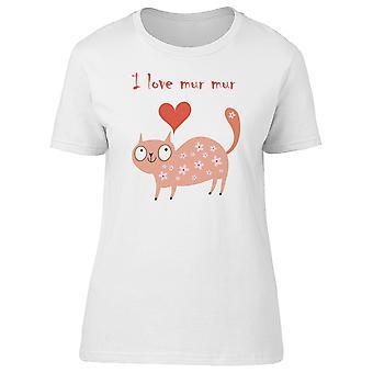 I Love Mur Mur Happy Kitty Tee Women's -Image by Shutterstock