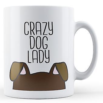 Crazy Dog Lady - Printed Mug