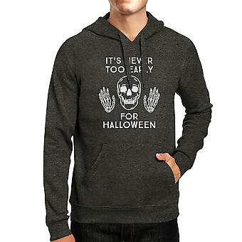 Never Too Early For Halloween Hoody Charcoal Gray Pullover Fleece