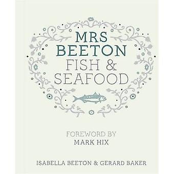 Mrs Beeton's Fish & Seafood by Isabella Beeton - Gerard Baker - Mark