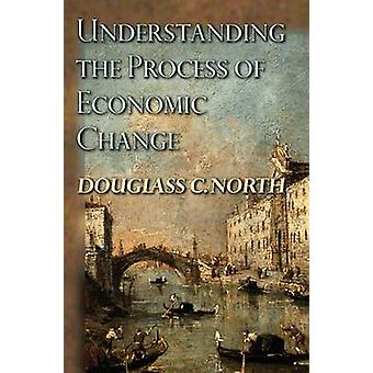 Understanding the Process of Economic Change by Douglass C. North - 9