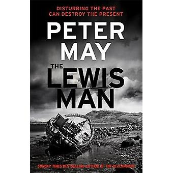 The Lewis Man by Peter May - 9780857382221 Book