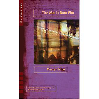 The War in Bom Fim by Moacyr Scliar - David William Foster - 97808967