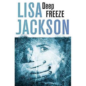 Deep Freeze by Lisa Jackson - 9781473626652 Book
