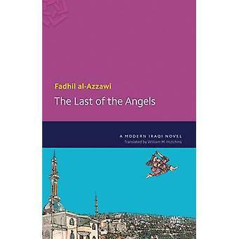 The Last of the Angels - A Modern Iraqi Novel by Fadhil Al-Azzawi - Wi