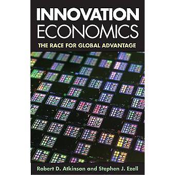 Innovatie-economie - de Race voor de wereldwijde voordeel door Robert D. Atki