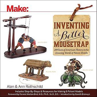 Inventing a Better Mousetrap by Alan Rothschild - 9781457187186 Book