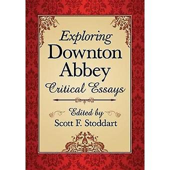 Explorando Downton Abbey - ensaios críticos por Scott F. Stoddart - 97807
