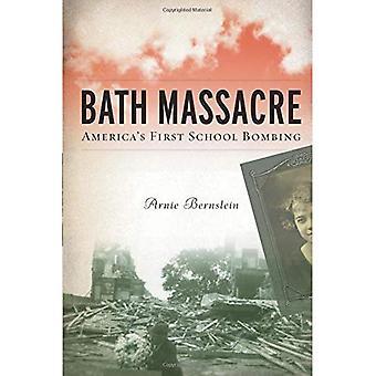 Masacre de baño: De Estados Unidos bombardeo de primera escuela