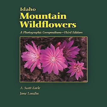 Idaho Berg Wildblumen: Ein fotografisches Kompendium