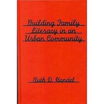 Renforcement de l'alphabétisation familiale dans une communauté urbaine (Language and Literacy Series)
