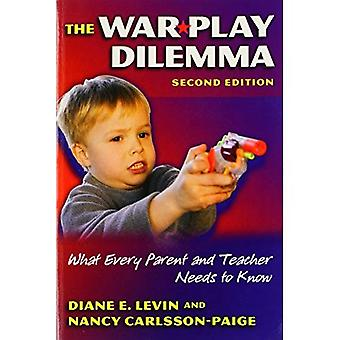 The War Play Dilemma: What Every Parent and Teacher Needs to Know (Early Childhood Education): What Every Parent and Teacher Needs to Know (Early Childhood Education)