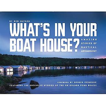 What's in Your Boathouse
