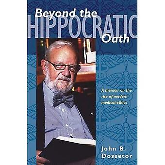 Beyond the Hippocratic Oath