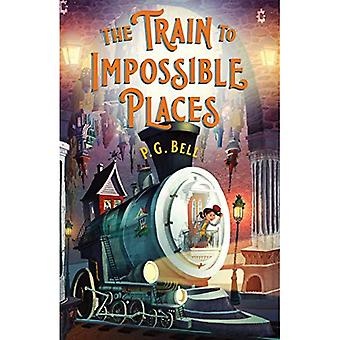 The Train to Impossible Places: A Cursed Delivery (Train To Impossible Places)